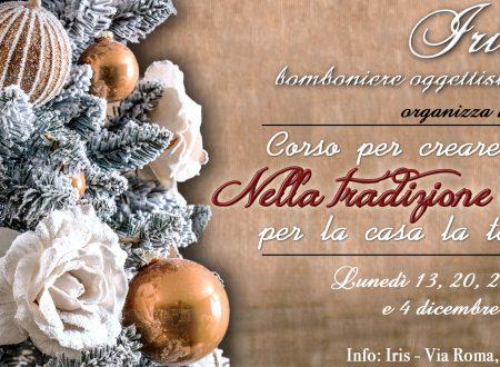 Corso per creare decorazioni natalizie – IRIS bomboniere oggettistica offelleria