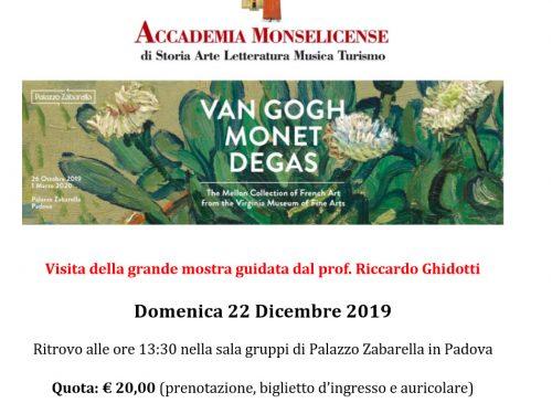 Van Gogh, Monet e Degas  domenica 22 dicembre 2019 ore 13.30