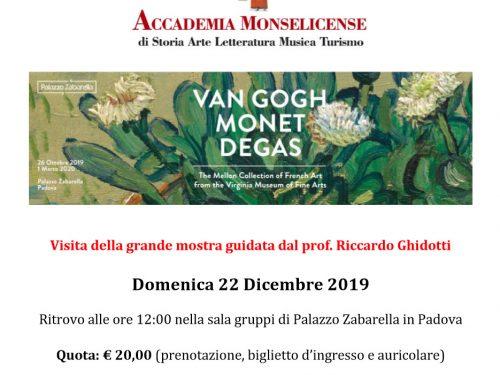 Van Gogh, Monet e Degas  domenica 22 dicembre 2019 ore 12.00